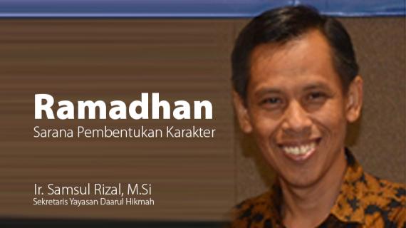 Ramadhan Sarana Pembentukan Karakter