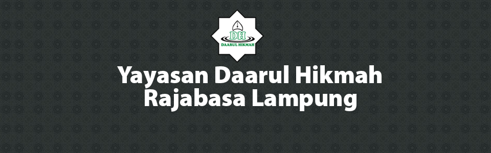 Yayasan Daarul Hikmah Rajabasa Lampung